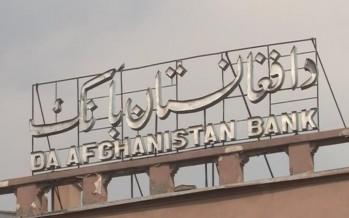 Investment capital of $20mn required for foreign banks opening in Afghanistan