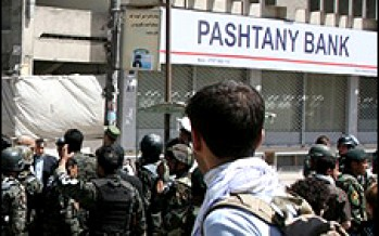 The Adventure of Afghanistan's Pashtanay Bank: Is it fight against corruption or fight against Afghanistan's banking system?