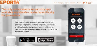 IWMF Releases REPORTA, A Free Mobile Security App Designed Specifically for Journalists Worldwide