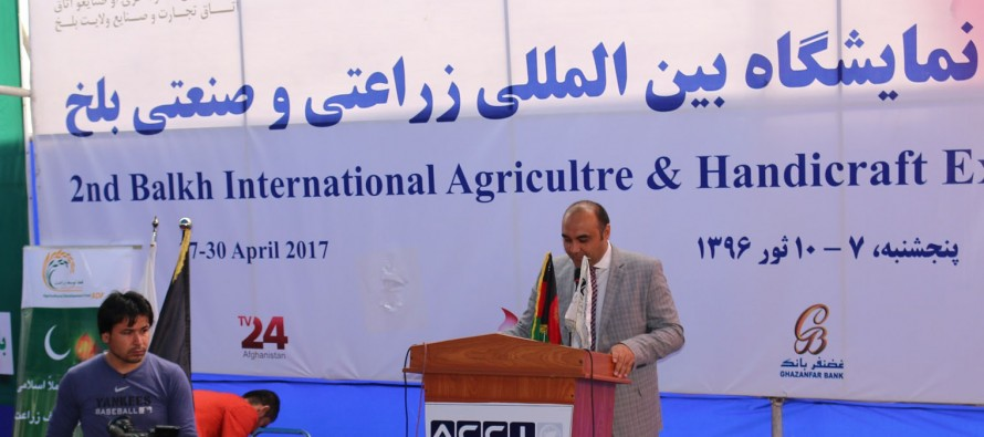 International Business Exhibition for Agriculture and Handicrafts  opens in Mazar-e Sharif